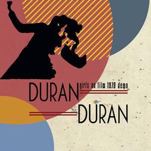 DURAN DURAN / デュラン・デュラン / GIRL ON FILT 1979 DEMO