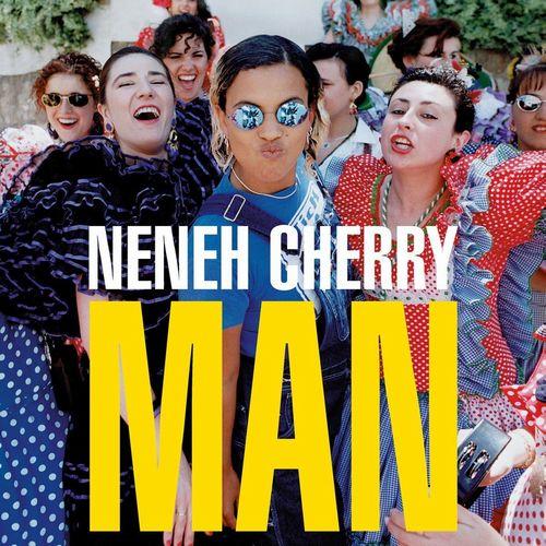 NENEH CHERRY / ネナ・チェリー / MAN (180G LP)