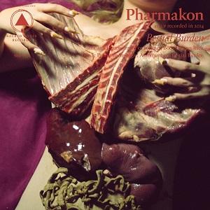 PHARMAKON / BESTIAL BURDEN