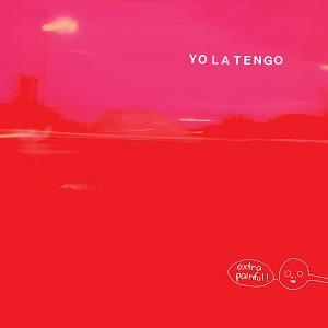 """YO LA TENGO / ヨ・ラ・テンゴ / EXTRA PAINFUL (2LP+7"""")"""