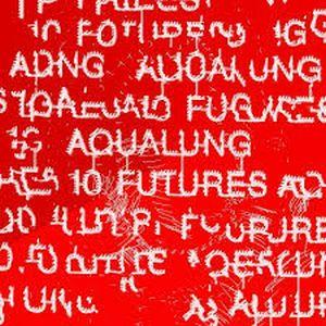 AQUALUNG / アクアラング / 10 FUTURES (LP+CD)