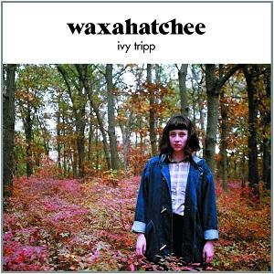 WAXAHATCHEE / IVY TRIPP (LP)