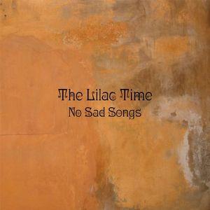 LILAC TIME / ライラック・タイム / NO SAD SONGS / ノー・サッド・ソングス