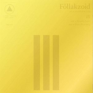FOLLAKZOID / III (LP)