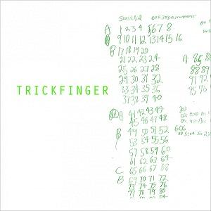 TRICKFINGER (JOHN FRUSCIANTE) / トリックフィンガー