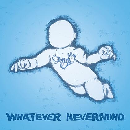 "V.A. (ALTERNATIVE ROCK) / WHATEVER NEVERMIND [12""+7""]"