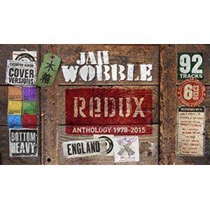 JAH WOBBLE / ジャー・ウォブル / REDUX ANTHOLOGY 1978-2015 / リダックス アンソロジー1978-2015 (6CD BOX)