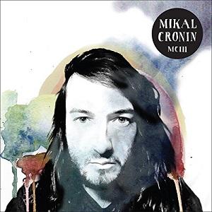 MIKAL CRONIN / MCIII