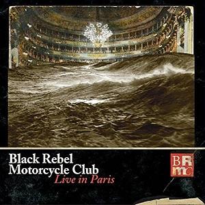 BLACK REBEL MOTORCYCLE CLUB / ブラック・レベル・モーターサイクル・クラブ / LIVE IN PARIS (3LP+DVD)