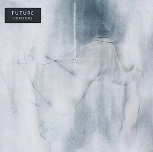 FUTURE / フューチャー / HORIZONS / ホライズンズ