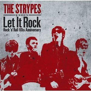 V.A. (ALTERNATIVE ROCK) / LET IT ROCK -ROCK'N'ROLL 60TH ANNIVERSARY / ザ・ストライプス・プレゼンツ レット・イット・ロック-ロックン・ロール60thアニヴァーサリー