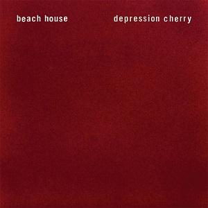 BEACH HOUSE / ビーチ・ハウス / DEPRESSION CHERRY