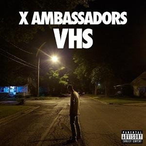 X AMBASSADORS / VHS (2LP)
