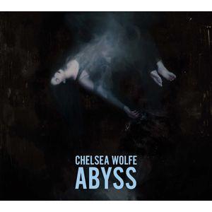 CHELSEA WOLFE / チェルシー・ウルフ / ABYSS / アビス