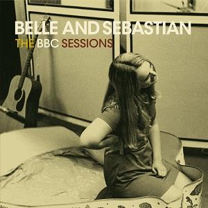 BELLE & SEBASTIAN / ベル・アンド・セバスチャン / BBCセッションズ