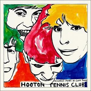 HOOTON TENNIS CLUB / HIGHEST POINT IN CLIFF TOWN (LP)
