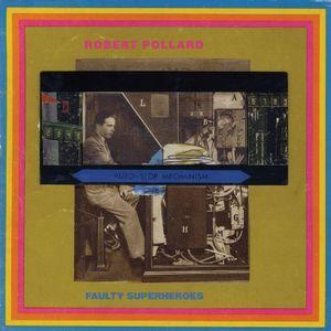 ROBERT POLLARD / ロバート・ポラード / FAULTY SUPERHEROES (LP)