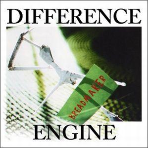DIFFERENCE ENGINE / ディファレンス・エンジン / BREADMAKER / ブレッドメイカー
