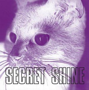 SECRET SHINE / シークレット・シャイン / UNTOUCHED
