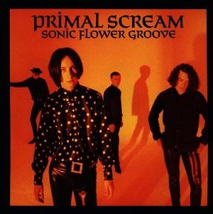 PRIMAL SCREAM / プライマル・スクリーム / SONIC FLOWER GROOVE (LP)