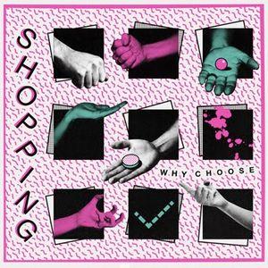 SHOPPING / WHY CHOOSE / ホワイ・チューズ