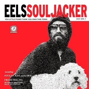 EELS / イールズ / SOULJACKER (LP)