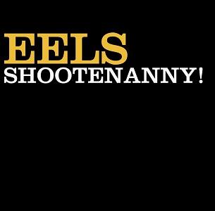 EELS / イールズ / SHOOTENANNY! (LP)