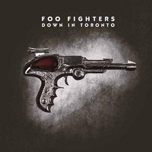 FOO FIGHTERS / フー・ファイターズ / DOWN IN TORONTO (2LP)