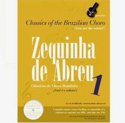ZEQUINHA DE ABREU / CLASSICOS DO CHORO BRASILEIRO V.1