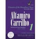 ALTAMIRO CARRILHO アルタミーロ・カヒーリョ / CLASSICOS DO CHORO BRASILEIRO V.1