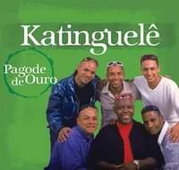 KATINGUELE / PAGODE DE OURO