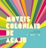 MOVEIS COLONIAS DE ACAJU / MOVEIS COLONIAS DE ACAJU