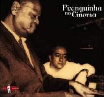 V.A. (PIXINGUINHA) / PIXINGUINHA NO CINEMA