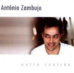 ANTONIO ZAMBUJO / OUTRO SENTIDO