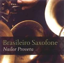 NAILOR PROVETA / BRASILEIRO SAXOFONE