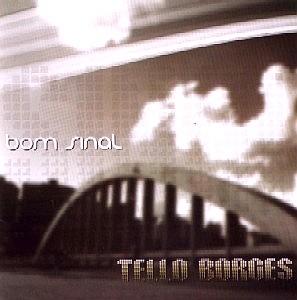 TELO BORGES テロ・ボルジェス / BOM SINAL