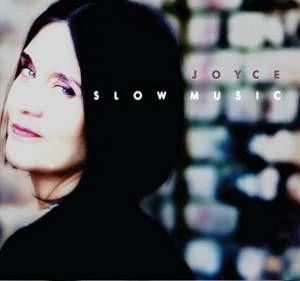 JOYCE ジョイス / SLOW MUSIC