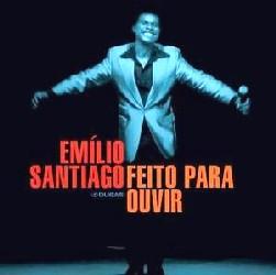 EMILIO SANTIAGO エミリオ・サンチアゴ / FEITO PARA OUVIR