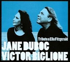 JANE DUBOC, VICTOR BIGLIONE / TRIBUTO A ELLA FITZGERALD