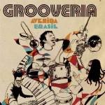 GROOVERIA / AVENIDA BRASIL AO VIVO