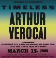 ARTHUR VEROCAI / アルトゥール・ヴェロカイ / MOCHILLA PRESENTS TIMELESS