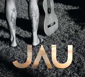 JAU / ジャウ / APLAUSOS PARA O SOL
