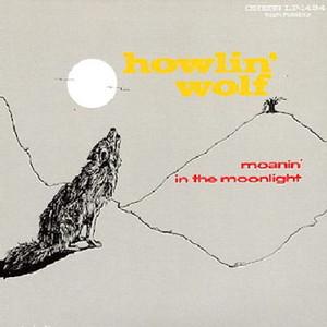 HOWLIN' WOLF / ハウリン・ウルフ / MOANIN' IN THE MOONLIGHT / モーニン・イン・ザ・ムーンライト