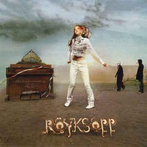 ROYKSOPP / ロイクソップ / Understanding