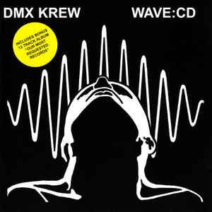 DMX KREW / DMXクルー / Wave:CD...