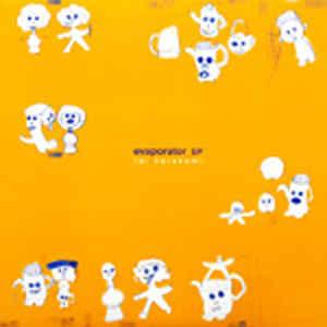 REI HARAKAMI / レイハラカミ / Evaporator EP