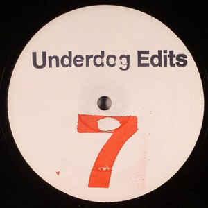 UNDERDOG EDITS / Underdog Edits 7