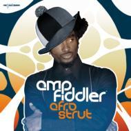 AMP FIDDLER / アンプ・フィドラー / Afro Strut