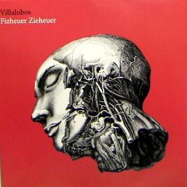 VILLALOBOS / Fizheuer Zieheuer
