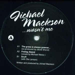 JICHAEL MACKSON / Wasn ́t Me